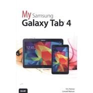 My Samsung Galaxy Tab 4 by Butow, Eric; Watson, Lonzell, 9780789753847