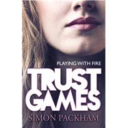 Trust Games by Packham, Simon, 9781848123847
