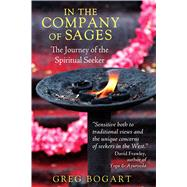 In the Company of Sages by Bogart, Greg, 9781620553848