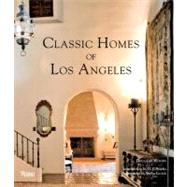 Classic Homes of Los Angeles by Woods, Douglas, 9780847833849