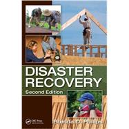 Disaster Recovery, Second Edition by Phillips; Brenda  D., 9781466583849
