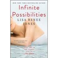 Infinite Possibilities by Jones, Lisa Renee, 9781476793849