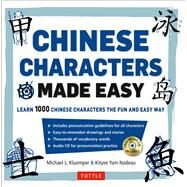 Mandarin Chinese Characters Made Easy by Kluemper, Michael L.; Nadeau, Kit-Yee Nam, 9780804843850