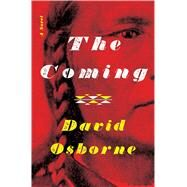 The Coming by Osborne, David, 9781632863850
