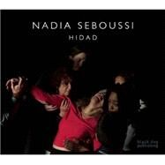 Nadia Seboussi by Choinere, France, 9781910433850