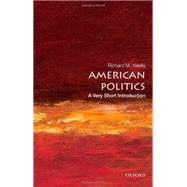 American Politics : A Very Short Introduction by Valelly, Richard M., 9780195373851