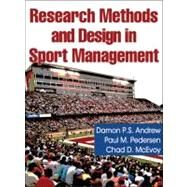 Research Methods and Design in Sport Management by Andrew, Damon; Pederson, Paul; McEvoy, Chad, 9780736073851