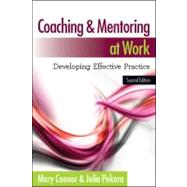 Coaching and Mentoring at Work Developing Effective Practice by Connor, Mary; Pokora, Julia, 9780335243853