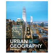 Urban Geography by Kaplan, David H.; Holloway, Steven R.; Wheeler, James O., 9781118573853