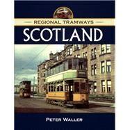 Regional Tramways Scotland by Waller, Peter, 9781473823853