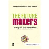 The Future Makers by Stefanska, Joanna Hafenmayer; Hafenmayer, Wolfgang, 9781906093853