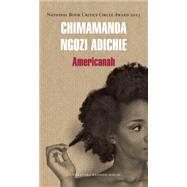 Americanah by Adichie, Chimamanda Ngozi; Soler, Carlos Milla, 9786073123853