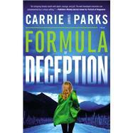 Formula of Deception by Parks, Carrie Stuart, 9780718083854