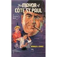 The Mayor of Cote St Paul by Cooke, Ronald J., 9781550653854