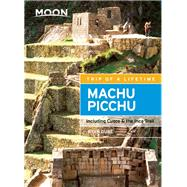 Moon Machu Picchu Including Cusco & the Inca Trail 9781631213854N