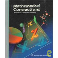 Mathematical Connections, Grades 7-10 a Bridge to Algebra and Geometry: Mcdougal Littell Math Connections