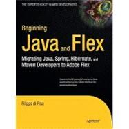 Beginning Java and Flex: Migrating Java, Spring, Hibernate and Maven Developers to Adobe Flex at Biggerbooks.com