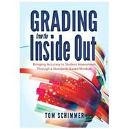 Grading From the Inside Out by Schimmer, Tom, 9781936763856