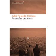 Asamblea ordinaria/ Ordinary assembly by Herrero, Julio Fajardo, 9788416213856