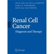 Renal Cell Cancer by De La Rosette, Jean J. M. C. H.; Sternberg, Cora N.; Van Poppel, Hein P., 9781846283857