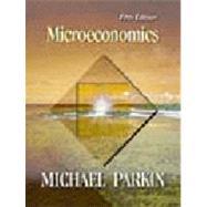 Microeconomics : Economics by Parkin, Michael, 9780201473858