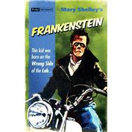 Frankenstein by Shelley, Mary Wollstonecraft, 9781843443858