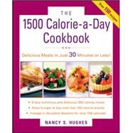 The 1500-Calorie-a-Day Cookbook by Hughes, Nancy, 9780071543859