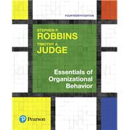 Essentials of Organizational Behavior by Robbins, Stephen P.; Judge, Timothy A., 9780134523859