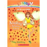 Weather Fairies #2: Abigail the Breeze Fairy A Rainbow Magic Book by Meadows, Daisy; Ripper, Georgie, 9780439813860