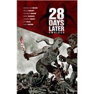 28 Days Later Omnibus by Nelson, Michael Alan; Shalvey, Declan; Oleksicki, Marek; Manco, Leonardo; Aragon, Alejandro, 9781608863860