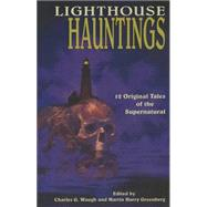 Lighthouse Hauntings by Waugh, Charles G.; Greenberg, Martin Harry, 9781608933860