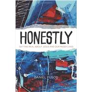 Honestly by Fusco, Daniel; Jacobsen, D. R. (CON), 9781631463860