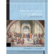 Philosophic Classics: From Plato to Derrida by Baird,Forrest E., 9780205783861