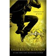 Instinct Chronicles of Nick by Kenyon, Sherrilyn, 9781250063861