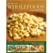 The Best-Ever Wholefoods Cookbook by Graimes, Nicola, 9781780193861