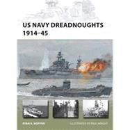 US Navy Dreadnoughts 1914–45 by Noppen, Ryan K.; Wright, Paul, 9781782003861