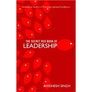 The Secret Red Book of Leadership by Singh, Awdhesh, 9788183283861