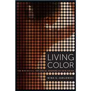 Living Color by Jablonski, Nina G., 9780520283862