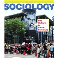 Sociology Pop Culture to Social Structure by Brym, Robert J.; Lie, John, 9781111833862