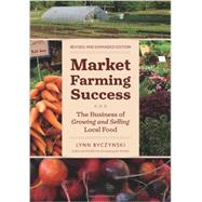 Market Farming Success by Byczynski, Lynn, 9781603583862