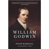 William Godwin by Clark, John P.; Marshall, Peter, 9781629633862