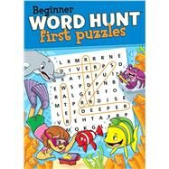 Beginner Word Hunt-First Puzzles by Polito, Mike; Mersereau, Bill; Czarnowske, Maygen, 9781770663862