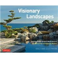 Visionary Landscapes by Brown, Kendall H.; Cobb, David M., 9784805313862