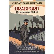 Bradford by Hughes, Kathryn, 9780750953863