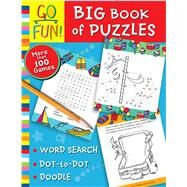Go Fun! Big Book of Puzzles by Accord Publishing, 9781449443863