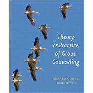 Theory and Practice of Group Counseling by Corey, Gerald, 9780840033864