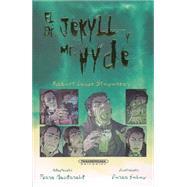 El Dr. Jekyll Y Mr. Hyde / Dr. Jekyll And Mr. Hyde by MacDonald, Fiona (ADP); Gelev, Penko; Guerrero, Luisa Gabriela, 9789583043864