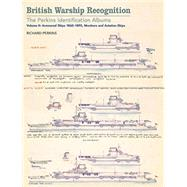 British Warship Recognition by Perkins, Richard; Choong, Andrew, 9781848323865