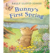 Bunny's First Spring by Lloyd-Jones, Sally; McPhail, David, 9780310733867