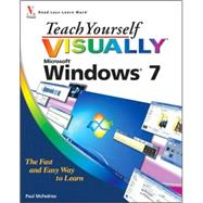Teach Yourself Visually Windows 7 by McFedries, Paul, 9780470503867